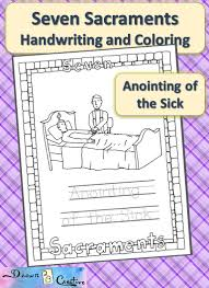 seven sacraments handwriting and coloring anointing of the sick