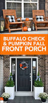 Porch Fall Front Porch Makeover With Buffalo Check And Pumpkins