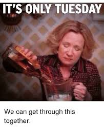 Tuesday Funny Memes - 25 best memes about drunkard drunkard memes