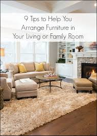Living Room Dining Room Furniture Layout Examples 9 Tips For Arranging Furniture In A Living Room Or Family Room