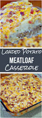 Sunterra Thanksgiving Dinner Loaded Potato U0026 Meatloaf Casserole Recipe Beef Casserole