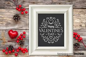 Valentine S Day Home Decoration by Free Chalkboard Printable Happy Valentine U0027s Day Printables