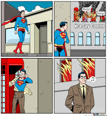 Nsa Meme - how supermans reacts to nsa by ironhald meme center