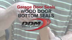 Overhead Door Weatherstripping by Garage Door Seals Wood Door Bottom Seals Youtube