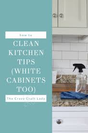 how to clean the kitchen cabinets my go to natural all purpose cleaner kitchen cleaning tips the