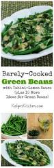 green bean recipes for thanksgiving best 25 cooking green beans ideas on pinterest cooking greens