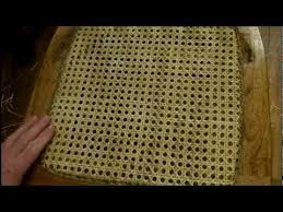 Chair Caning Instructions How To Install A Pressed Cane Seat Using Cane Webbing Mesh Youtube