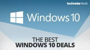 who is going to have the best deals for black friday buy windows 10 the cheapest deals in october 2017 techradar