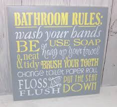 Grey And Yellow Bathroom by Bathroom Rules Wash Your Hands Sign Bathroom Sign Change The