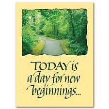 new beginnings greeting cards today is a day for new beginnings transfer moving card