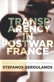 start reading transparency in postwar france stefanos geroulanos