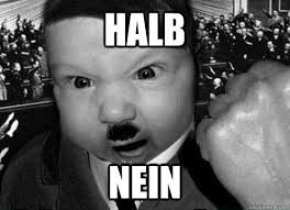 Nein Meme - halb nein hitler baby meme quickmeme