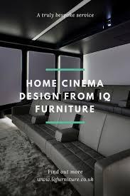home cinema design uk iq furniture offers a bespoke home cinema design service bringing