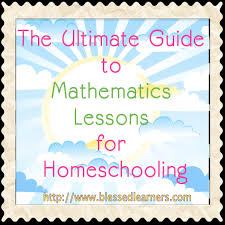 ultimate guide to mathematics lessons for homeschooling