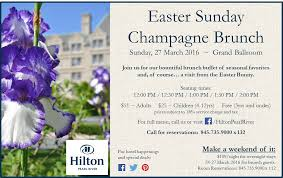 hilton thanksgiving buffet join us for easter sunday champagne brunch in our grand ballroom