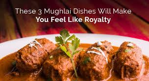 regal cuisine try these 3 mughlai dishes to feel like royalty
