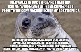 Copy Machine Meme - i wanted to run out of the building rebrn com