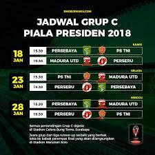 Jadwal Piala Presiden 2018 Jadwal Grup C Piala Presiden 2018 Emosi Jiwaku