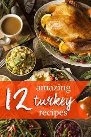 12 amazing turkey recipes for thanksgiving lifestyle