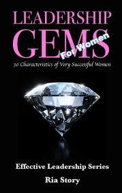 leadership gems for women leadership u0026 trust ria story speaker