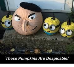 Despicable Meme - these pumpkins are despicable meme on me me