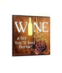 wine a you ll feel better pin by roger m on wine a bit you ll feel better