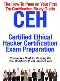 ceh certified ethical hacking exam guide security hacker white