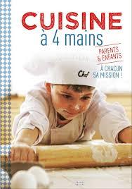 cuisine a 4 mains cuisine à 4 mains livre