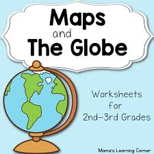 maps and the globe worksheets mamas learning corner