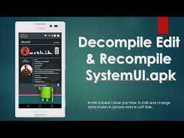 guide decompile edit and recompile systemui apk - Decompile Systemui Apk