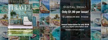 world travel magazine luxury travel travel guide travel ideas