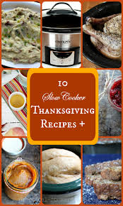 reduce stress 8 crock pot recipes for thanksgiving a few other