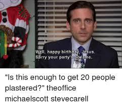 Happy Birthday Jesus Meme - 25 best memes about happy birthday jesus happy birthday jesus