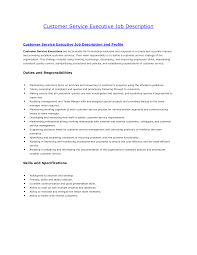 Customer Service Job Duties For Resume by Customer Service Executive Job Description Resume Free Resume