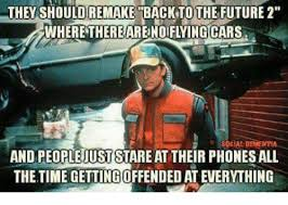 Back To The Future Meme - they should remake back to the future 2 wheretherearenoiflying cars