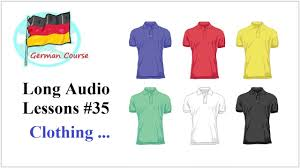 clothing items in various colors german course
