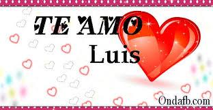 Imagenes Que Digan Te Quiero Luis   luis ondafb jpg 600 311 eli velasco pinterest
