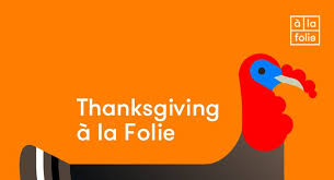 ra happy thanksgiving at à la folie
