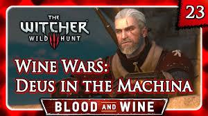 witcher 3 blood and wine wine wars deus in the machina
