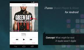 itunes on android itunes for android concept viewout