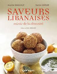 livre cuisine libanaise saveurs libanaises andrée maalouf karim haïdar