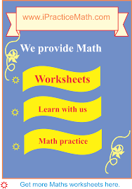 worksheet u2013 ipractice math