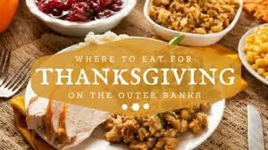 where to eat thanksgiving dinner on the outer banks resort
