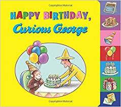 happy birthday curious george rey 9780544750500 amazon