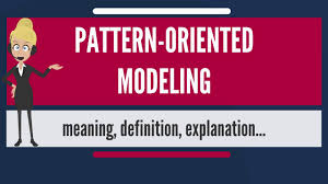 what does pattern mean what is pattern oriented modeling what does pattern oriented