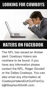 Dallas Cowboy Hater Memes - looking for cowboys haters on facebook the nfl has issued an amber