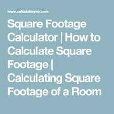 square footage calculator calculate square footage square meters or square yardage for home