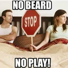 No Beard Meme - no beard no play from beardoholic com best beard humor funny