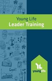 young life leader training by young life issuu