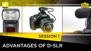 nikon d slr tutorials advantages of d slr session 1